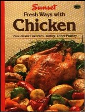 Sunset: Fresh Ways With Chicken