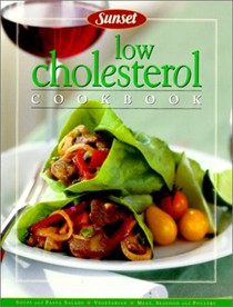 Sunset: Low Cholesterol Cookbook