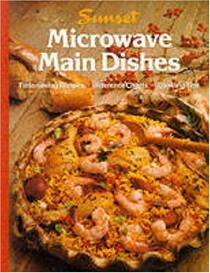 Sunset: Microwave Main Dishes