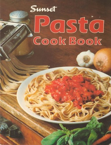 Sunset Pasta Cook Book Eat Your Books