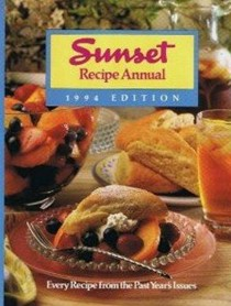 Sunset Recipe Annual 1994 Edition