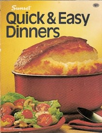 Sunset's Quick & Easy Dinners