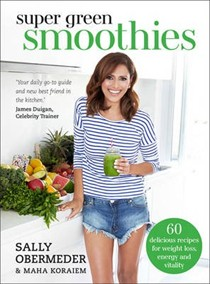 Super Green Smoothies Healthy Recipes for Healing and Happiness
