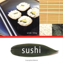 Sushi: How To Make Great Sushi At Home