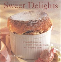 Sweet Delights: Delectable Ideas for Mouth-watering Desserts and Tempting Treats
