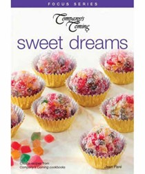 Sweet Dreams (Company's Coming Focus Series)