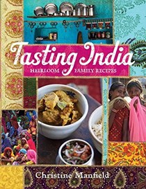 Tasting India: Heirloom Family Recipes