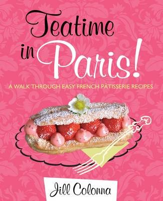 Teatime in Paris cookbook