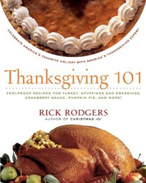 Thanksgiving 101: Foolproof Recipes for Turkey, Stuffings and Dressings, Cranberry Sauce, Pumpkin Pie, and More!