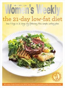The 21-Day Low-Fat Diet: Triple-Tested Recipes for the Best Weight-Loss Plan for a Healthier, Slimmer and More Gorgeous Body