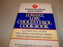 The American Heart Association Low-Fat, Low-Cholesterol Cookbook: An Essential Guide for Those Concerned about Their Cholesterol Levels