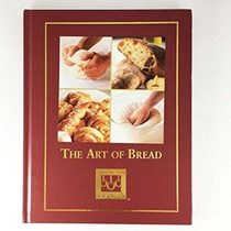 The Art Of Bread (Cooking Arts Collection):