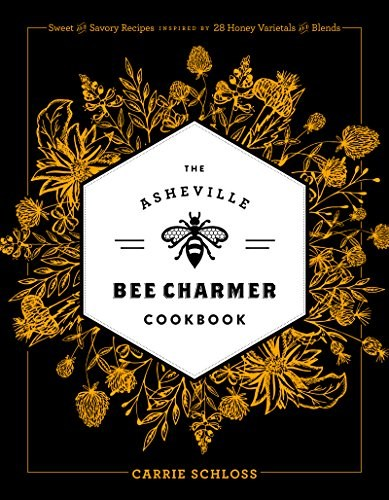 Asheville Bee Charmer Cookbook