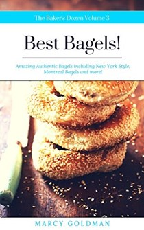 The Baker's Dozen Best Bagels: Best Bagels!