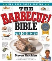 The Barbecue! Bible 10th Anniversary Edition: Over 500 Recipes