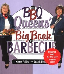 The Barbecue Queens' Big Book of Barbecue