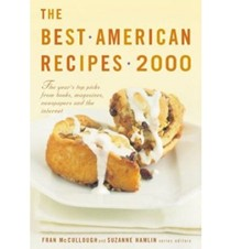 The Best American Recipes 2000: The Year's Top Picks from Books, Magazines, Newspapers, and the Internet