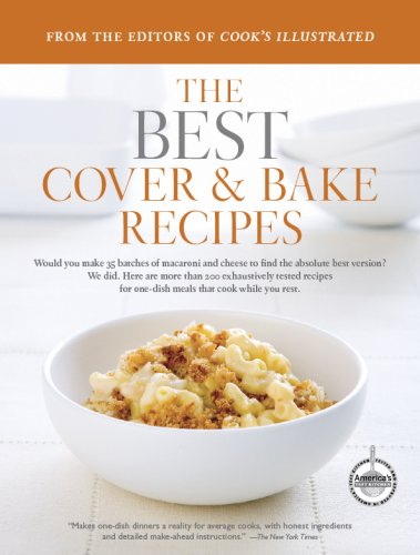 The Best Cover & Bake Recipes, A Best Recipe Classic