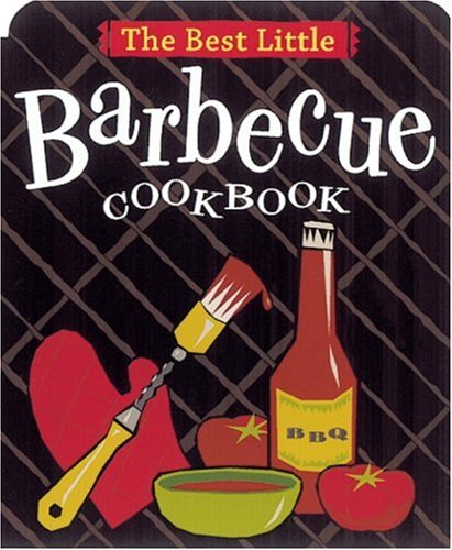 The Best Little Barbecue Cookbook
