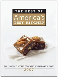 The Best of America's Test Kitchen 2007: The Year's Best Recipes From America's Most Trusted Test Kitchen