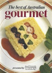 The Best of Australian Gourmet (Australian Women's Weekly Home Library Series)