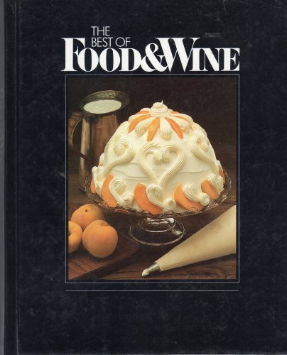 The Best of Food & Wine: 1984 Collection