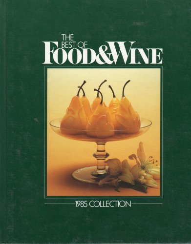 The Best of Food & Wine: 1985 Collection