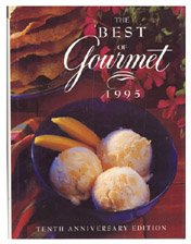 The Best of Gourmet 1995: Featuring the Flavors of Mexico
