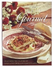 The Best of Gourmet 1996: Featuring the Flavors of England, Ireland & Scotland