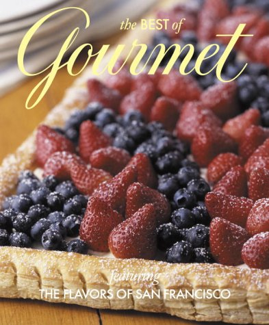 The Best of Gourmet 2003: Featuring the Flavors of San Francisco