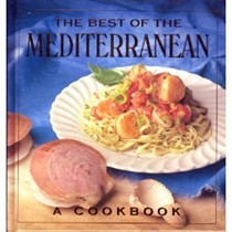 The Best of Mediterranean: A Cookbook