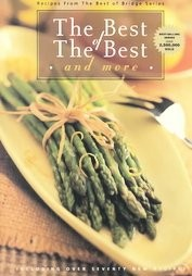 The Best of The Best and More (The Best of Bridge Cookbooks series)
