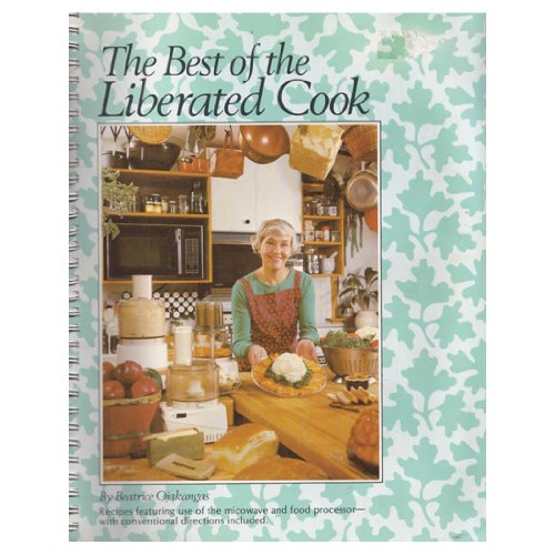 The Best of the Liberated Cook