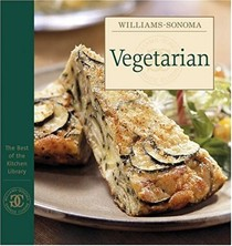 The Best of the Williams-Sonoma Kitchen Library: Vegetarian