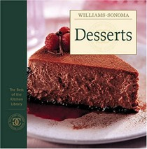 The Best of Williams-Sonoma Kitchen Library: Desserts