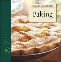 The Best of Williams-Sonoma Kitchen Library: Baking