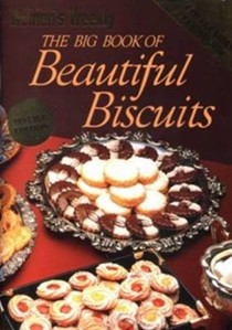 The Big Book of Beautiful Biscuits