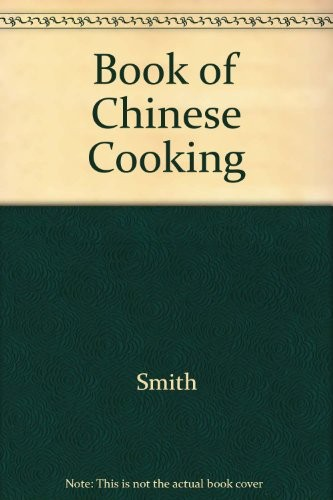 The Book of Chinese Cooking