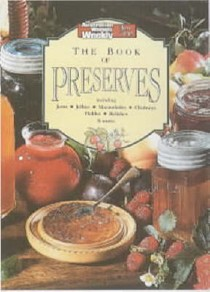 The Book of Preserves (Australian Women's Weekly Home Library)