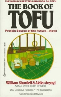The Book of Tofu: Protein Source of the Future--Now!