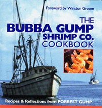 The Bubba Gump Shrimp Co. Cookbook: Recipes & Reflections from Forrest Gump