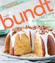 The Bundt Collection: 131 Recipes for the Bundt Cake Baker