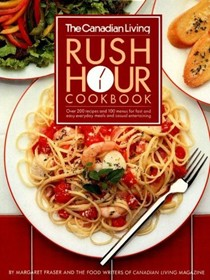 The Canadian Living Rush Hour Cookbook
