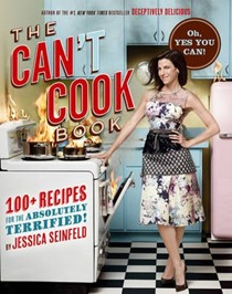 The Can't Cook Book: 100 Recipes for the Absolutely Terrified!