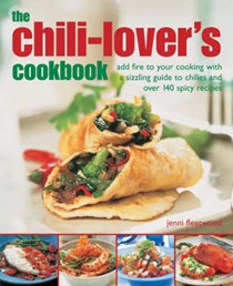 The Chilli-lover's Cookbook