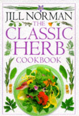 The Classic Herb Cookbook