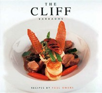 The Cliff, Barbados: Recipes by Paul Owens