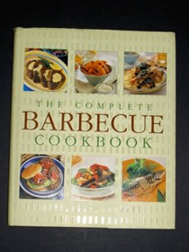 The Complete Barbecue Cookbook