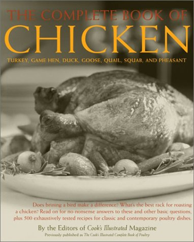 The Complete Book of Chicken: Turkey, Game Hen, Duck, Goose, Quail, Squab, and Pheasant