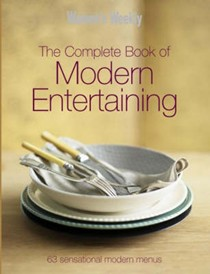 The Complete Book of Modern Entertaining: 63 Sensational Modern Menus